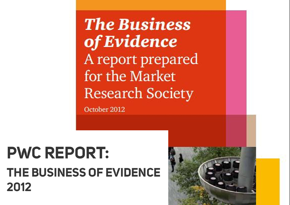 The Business of Evidence 2012